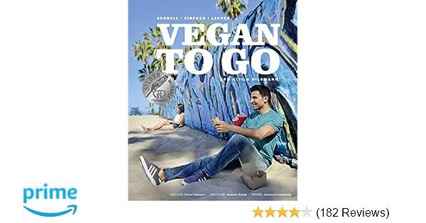 Vegan to go - Schnell, einfach, lecker Vegane Kochbücher von Attila ...