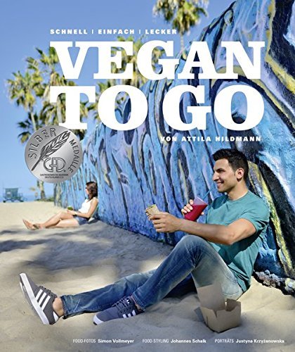 Image of Vegan to go - Schnell, einfach, lecker (Vegane Kochbücher von Attila Hildmann)