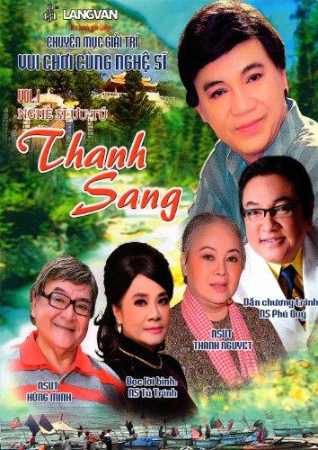 Vui Choi Cung Nghe Si: Vol. 1 - Nghe Si Uu Tu Thanh Sang
