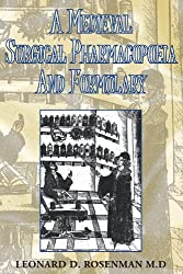 A Medieval Surgical Pharmacopoeia And Formulary