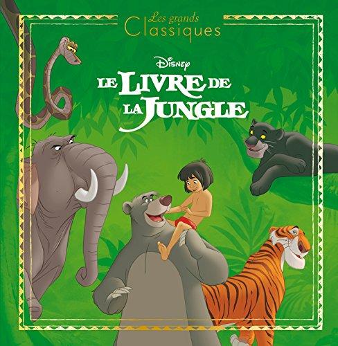 LE LIVRE DE LA JUNGLE - Les Grands Classiques Disney