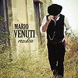 Songtexte von Mario Venuti - Recidivo