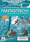 Fantastisch! 1ere année (A1) Cahier d'activités d'allemand