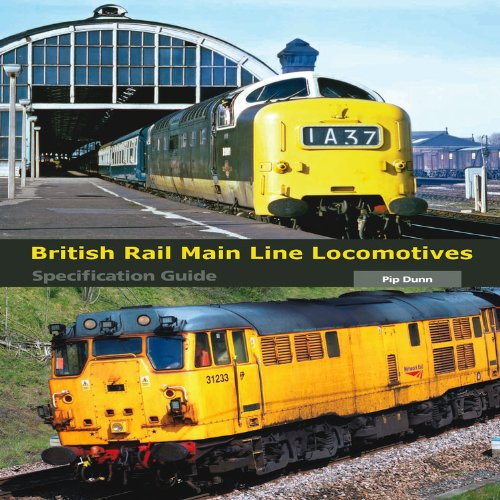 british-rail-main-line-locomotives-specification-guide