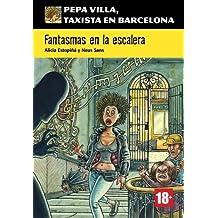 Fantasmas en la escalera (Pepa Villa, taxista en Barcelona) (Spanish Edition)