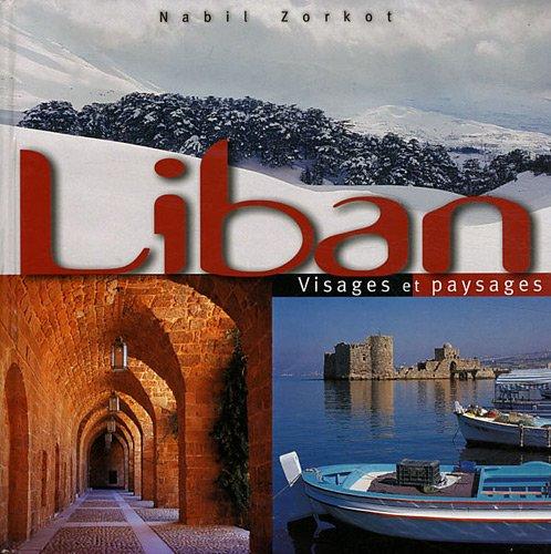 Liban : Visages et paysages par Nabil Zorkot
