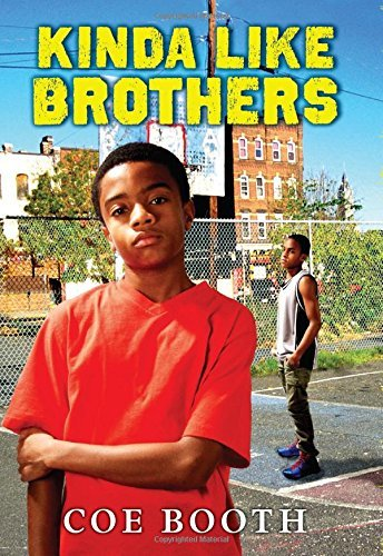 Kinda Like Brothers by Coe Booth (2014-08-26)