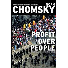 Profit Over People: Neoliberalism & Global Order by Noam Chomsky (1999-11-07)