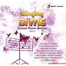 Singing Divas - Female Power Ballads - Part 1