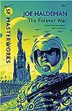 The Forever War: Forever War Book 1 (S.F. MASTERWORKS)