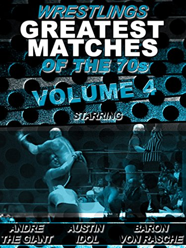 Greatest Wrestling Matches Of The 1970s Vol 4 [OV]