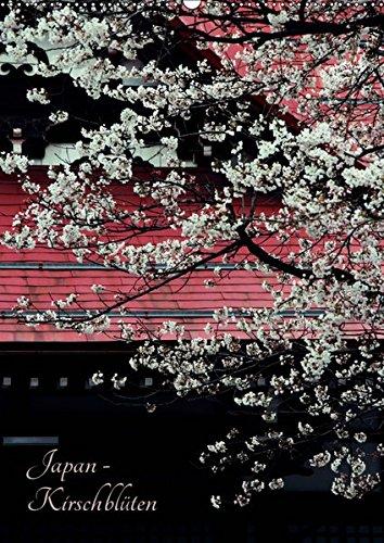 Japan - Kirschblüten (Wandkalender 2019 DIN A2 hoch): Dieser Kalender entführt sie zum Hanami - die japanische Kirschblütensaison (Monatskalender, 14 Seiten ) (CALVENDO Natur) Flora Von Japan