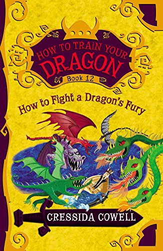 How to Train Your Dragon: How to Fight a Dragon's Fury por Cressida Cowell