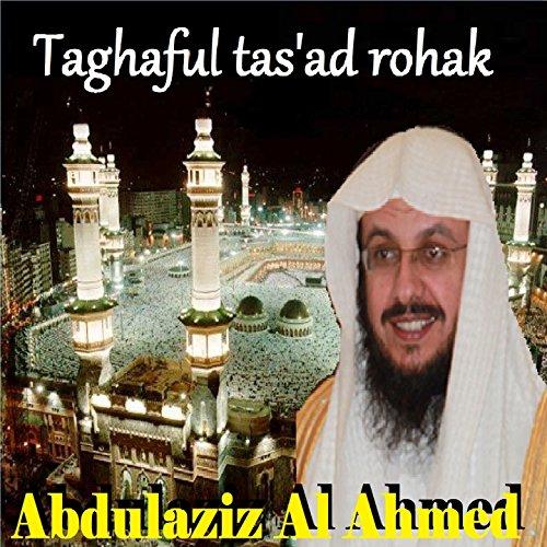 Taghaful Tas'Ad Rohak (Quran)