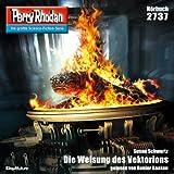 Die Weisung des Vektorions (Perry Rhodan 2737)