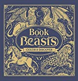 The Book of Beasts: Color & Discover by Jonny Marx (2016-11-01)