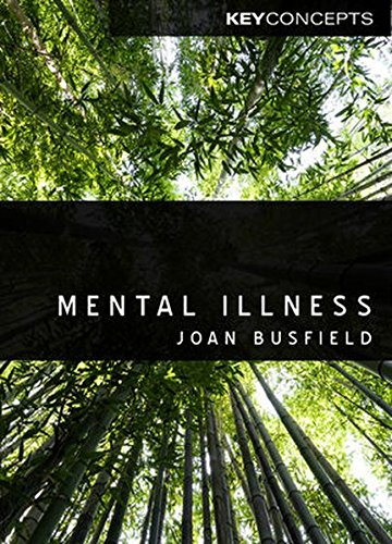 Mental Illness (Polity Key Concepts in the Social Sciences Series)