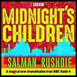 Midnights Children: BBC Radio 4 full-cast dramatisation