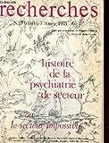 Image de Recherches n°17 (double). histoire de la psychiatrie de secteur ou le secteur impossible ?