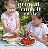 Grow It, Cook It With Kids