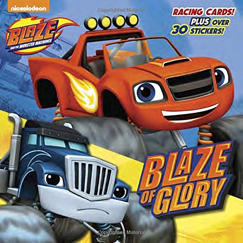 Blaze of Glory (Blaze and the Monster Machines) (Pictureback Books)