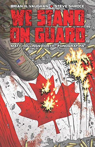 We Stand on Guard por Brian K Vaughan