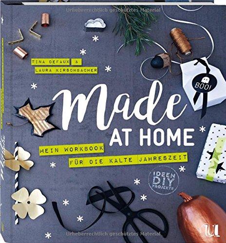 made-at-home-mein-workbook-fur-die-kalte-jahreszeit-mit-uber-100-diys
