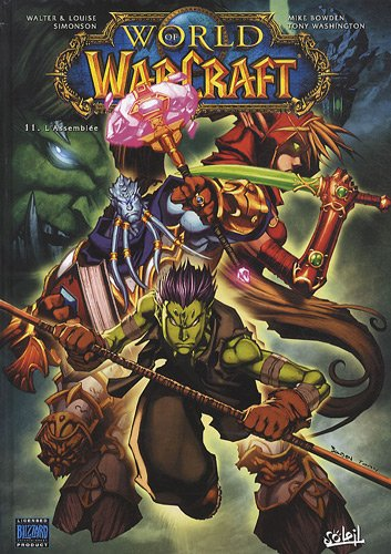 World of Warcraft, Tome 11 : L'Assemblée