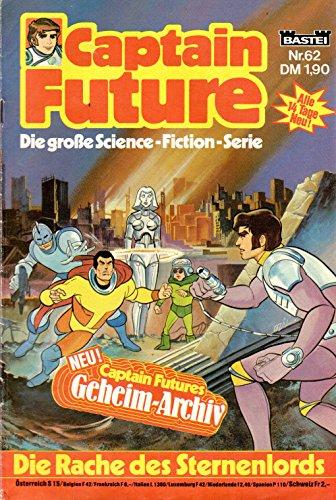 Unbekannt Captain Future - Die große Science-Fiction-Serie Comic # 62: Die Rache des Sternenlords