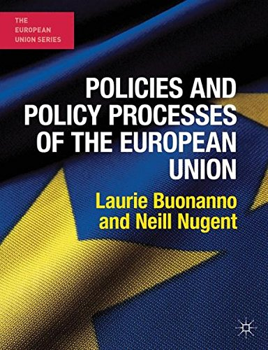 Policies and Policy Processes of the European Union (The European Union Series)