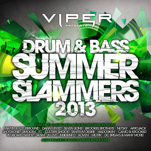 Drum & Bass Summer Slammers 2013 (Viper Presents)