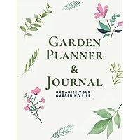 Garden Planner and Journal: Complete Gardening Organizer Notebook for Gardeners   Organize Your Gardening Life   Seed…