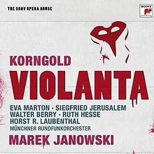 Korngold: Violanta - The Sony Opera House