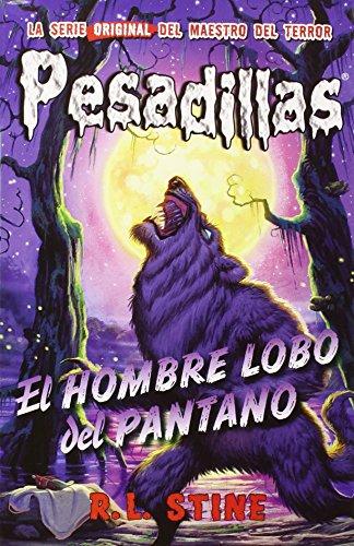 Pesadillas 7. El Hombre Lobo Del Pantano