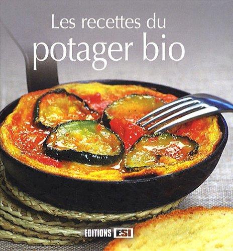 Les recettes du potager bio