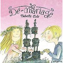 Le Dé-mariage. Nouvelle édition