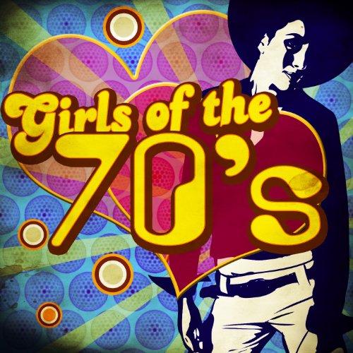 Girls of the 70's 70 S Girl