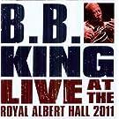 B.B. King and Friends Live at the Royal Albert Hall
