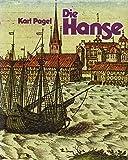 Die Hanse - Karl Pagel