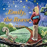 Emily, the Brave