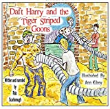 New author read, UK hand produced children's audio book Daft Harry and the Tiger Striped Goons age 9+, Book 1 of 2 on 2 CDs