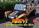 Buggys - die Kultautos der 80er (Wandkalender 2019 DIN A2 quer): Mit dem Kult-Klassiker der 80er durch das Jahr (Geburtstagskalender, 14 Seiten ) (CALVENDO Mobilitaet)