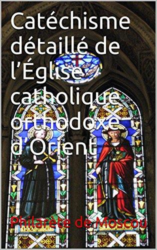 Catéchisme détaillé de l'Église catholique...