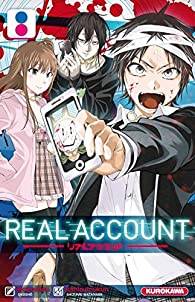 Real Account, tome 8 par  Okushô