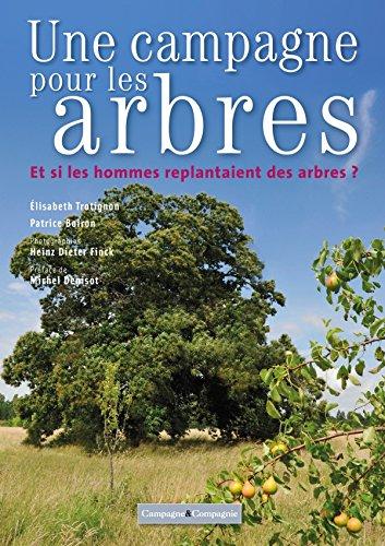 Une campagne pour les arbres : Et si les hommes replantaient des arbres ?