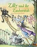 Zilly und ihr Zauberstab: Vierfarbiges Bilderbuch - Korky Paul, Valerie Thomas