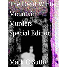 The Dead Winter Mountain Murders - Special Edition