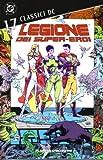 Legione dei super-eroi. Classici DC: 17