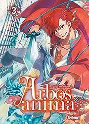Arbos Anima - Tome 03