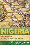 Nigeria: Dancing on the Brink, Updated Edition: Dancing On The Brink (A Council on Foreign Relations Book)